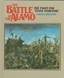 Front cover for the book The Battle of the Alamo: The Fight For Texas Territory by Carmen Bredeson