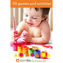 50 Most Developing Educational Games For Kids: Fun Indoor and Outdoor Games for Your Children to Grow Smart and Intelligent (Kids Development Activities)