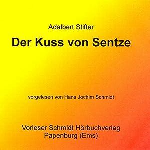 Der Kuss von Sentze Audiobook