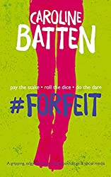 #Forfeit: A gripping, edgy romance about sex, drugs & social media (Gosthwaite Series Book 1)