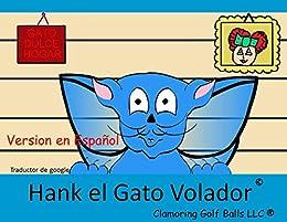 Hank el Gato Volador (Gatos Voladores nº 1) (Spanish Edition ...