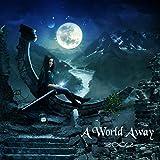 World Away: more info