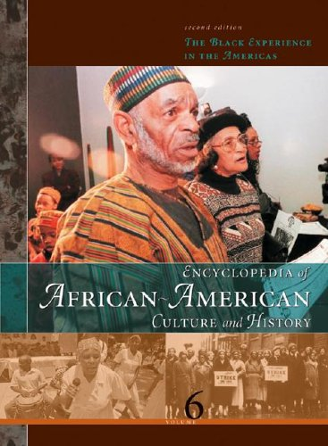 Encyclopedia Of African American Culture And History: The Black Experience In The Americas (Encyclopedia of African Amer