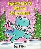 Dragon's Merry Christmas, Dav Pilkey, 0531085570