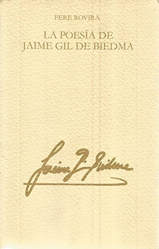 La poesía de Jaime Gil de Biedma (Llibres del mall) (Spanish ()