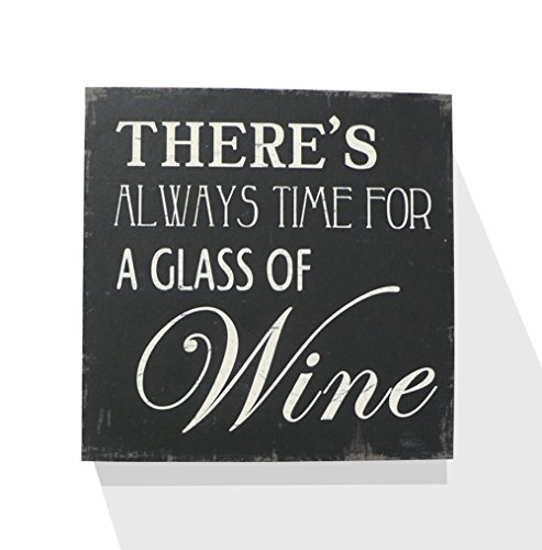 There Is Always Time For a Glass Of Wine Wooden Box Wall Art Sign