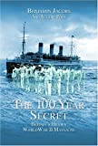 The 100-Year Secret, Benjamin Jacobs and Eugene Pool, 1592285325