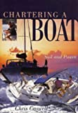 img - for Chartering a Boat: Sail and Power (Sheridan House) book / textbook / text book