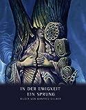 In der Ewigkeit ein Sprung : Bilder Von Manfred Sillner: Ausstellung Zum 75. Geburtstag Von Manfred Sillner, Regensburg, Sillner, Manfred and Baumann, Maria, 3795426820