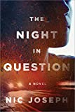 The Night in Question: A Novel