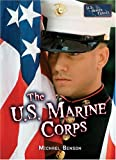 The U. S. Marine Corps, Michael Benson, 0822516489