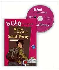 Rémi et le mystère de Saint-Péray. Bibliojeunes. Niveau A1