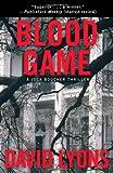 Blood Game, David Lyons, 145162932X