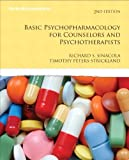 Basic Psychopharmacology for Counselors and Psychotherapists (2nd Edition) (Merrill Counseling) by Richard S. Sinacola (2011-03-13)