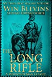 img - for The Long Rifle: Mountain Man Classics (Epic Adventures) book / textbook / text book