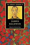 The Cambridge Companion to James Baldwin (Cambridge Companions to Literature)