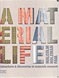 Material Life, Malcolm Holzman, 1864702117