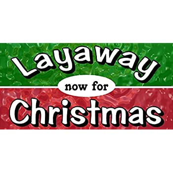 Layaway Now For Christmas Lay Away Store Banner  New