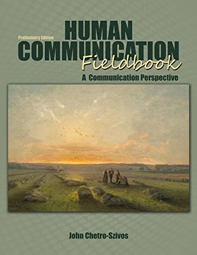 Human Communication Fieldbook: A Communication Perspective by Kendall Hunt Publishing