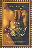 Discovery of Chocolate, James Runcie, 0060959436