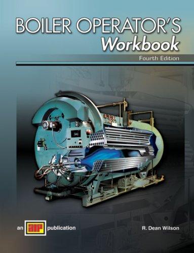 Boiler Operator's Workbook by R. Dean Wilson