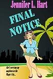 Final Notice: A Damaged Goods Mystery (Volume 1)