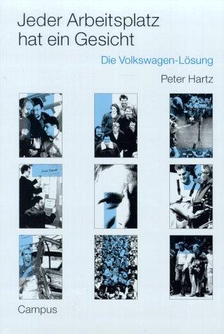 Jeder Arbeitsplatz hat ein Gesicht: Die Volkswagen-Lösung (German Edition)