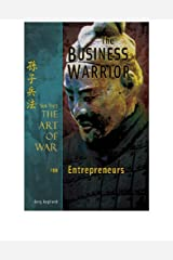 The Business Warrior: Sun Tzu's The Art of War for Entrepreneurs Kindle Edition