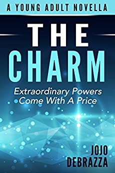The Charm (The Code of Minds Book 1) by [Debrazza, Jojo]