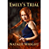 Emily's Trial (Akasha Chronicles Book 2)
