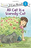 Ali Cat Is a Scaredy-Cat (I Can Read! / Ali Cat Series)