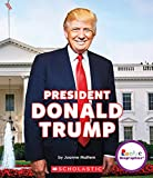 President Donald Trump (Rookie Biographies)