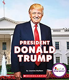 President Donald Trump (Rookie Biographies (Paperback))