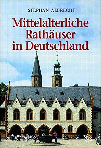 mittelalterliche-rathuser-in-deutschland-architektur-und-funktion