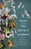 The Devil's Garden: Love and War in Singapore under the Japanese flag