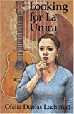 img - for Looking for La Unica book / textbook / text book