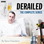 15 Minute Drama: Derailed (Complete) | Steve Chamber