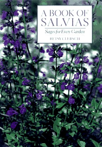 A Book of Salvias: Sages for Every Garden from Brand: Timber Press, Incorporated