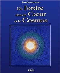 De l'ordre dans le Coeur et le Cosmos