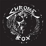 Chrome Box - Limited Edition