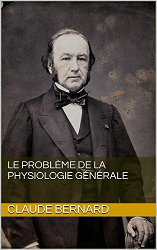 Le Problème de la physiologie générale (French Edition)