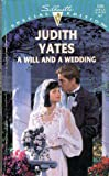 A Will and a Wedding, Judith Yates, 0373240260