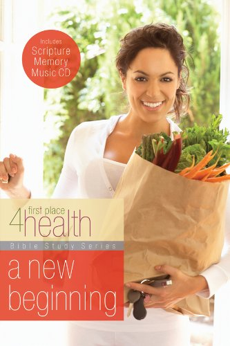 Read Online A New Beginning (First Place 4 Health Bible Study Series) PDF