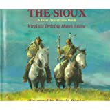 The Sioux: A First Americans Book