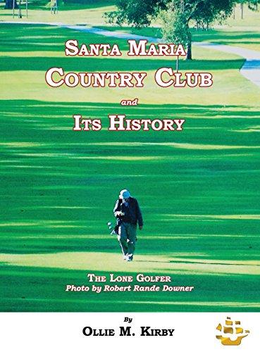 Santa Maria Country Club and Its (Santa Club)