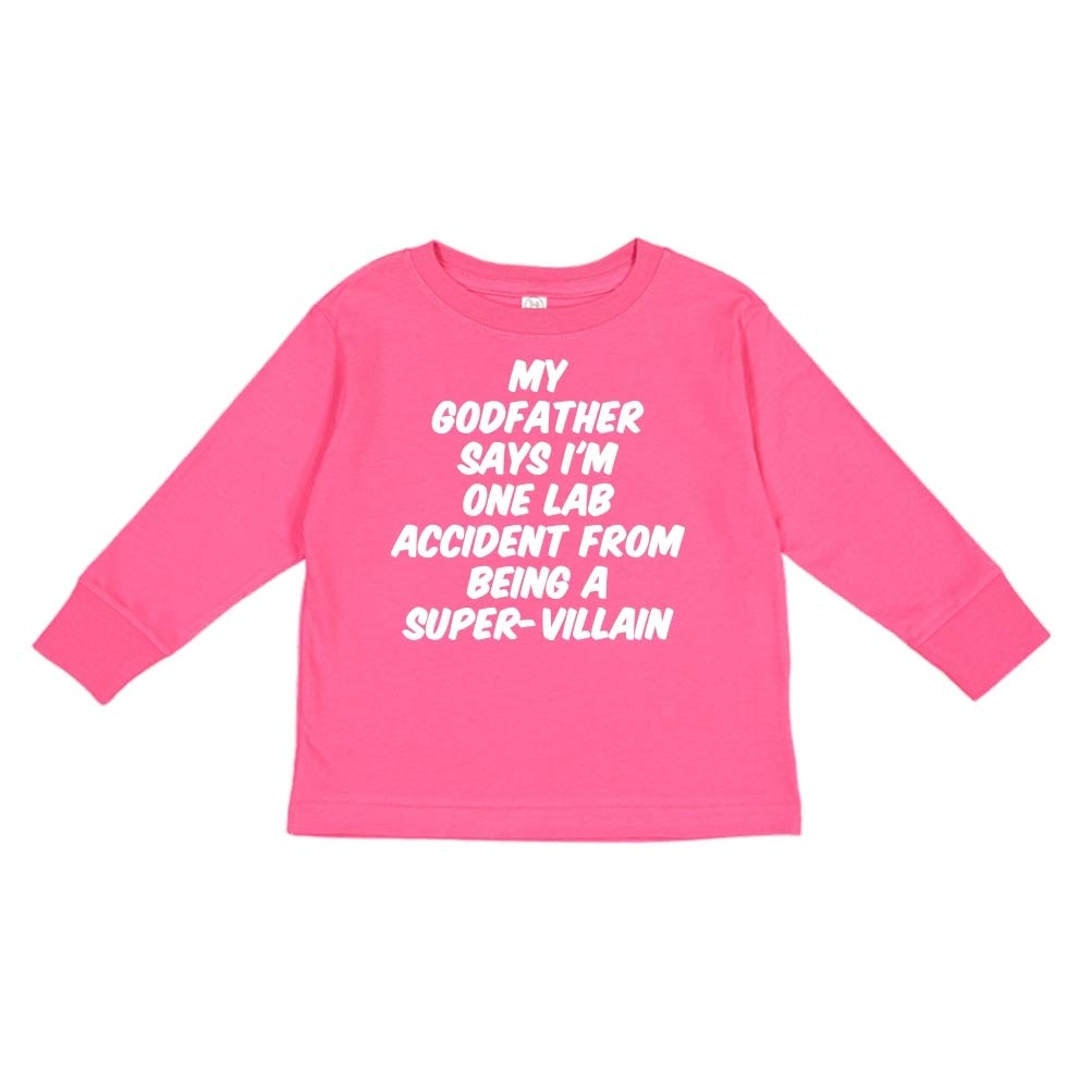 Toddler//Kids Long Sleeve T-Shirt My Godfather Says Im One Lab Accident from Being A Super-Villain
