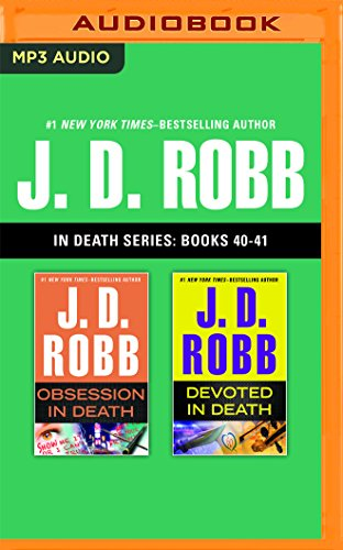 J. D. Robb - In Death Series: Books 40-41: Obsession in Death, Devoted in Death