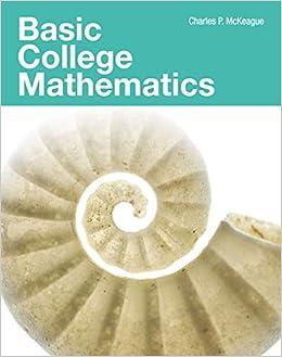 Basic College Mathematics: Charles P. McKeague: 9781630980078: Amazon.com: Books