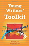 Young Writers' Toolkit, Michael C. Fine and Hoyle-Kent Veronica, 0982330626