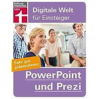 PowerPoint und Prezi: Sehr gut präsentieren (Digitale Welt für Einsteiger)